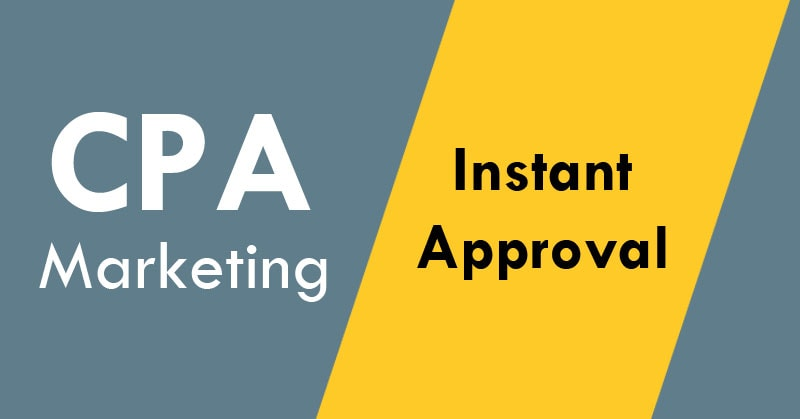 Instant Approval CPA Networks