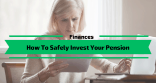 How To Safely Invest Your Pension