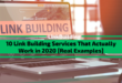 10 Link Building Services That Actually Work in 2020