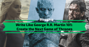 Write Like George R.R. Martin 101: Create the Next Game of Thrones
