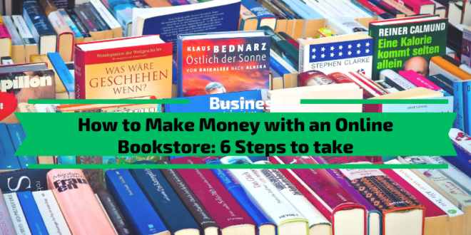 How to Make Money with an Online Bookstore