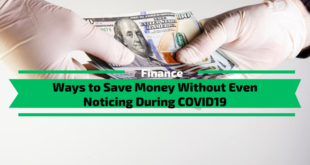 Ways to Save Money Without Even Noticing During COVID19