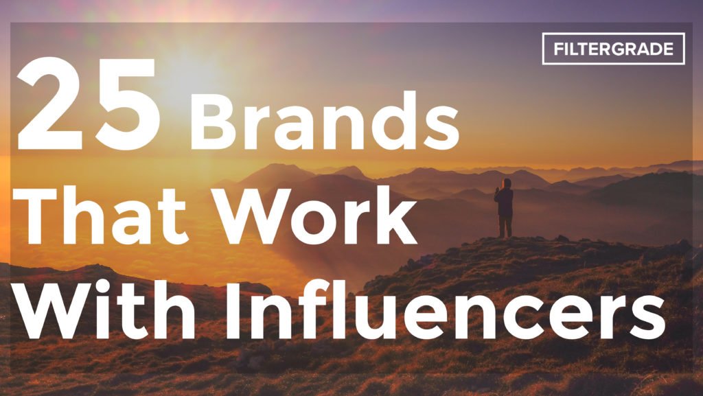 25 Brands That Work with Influencers