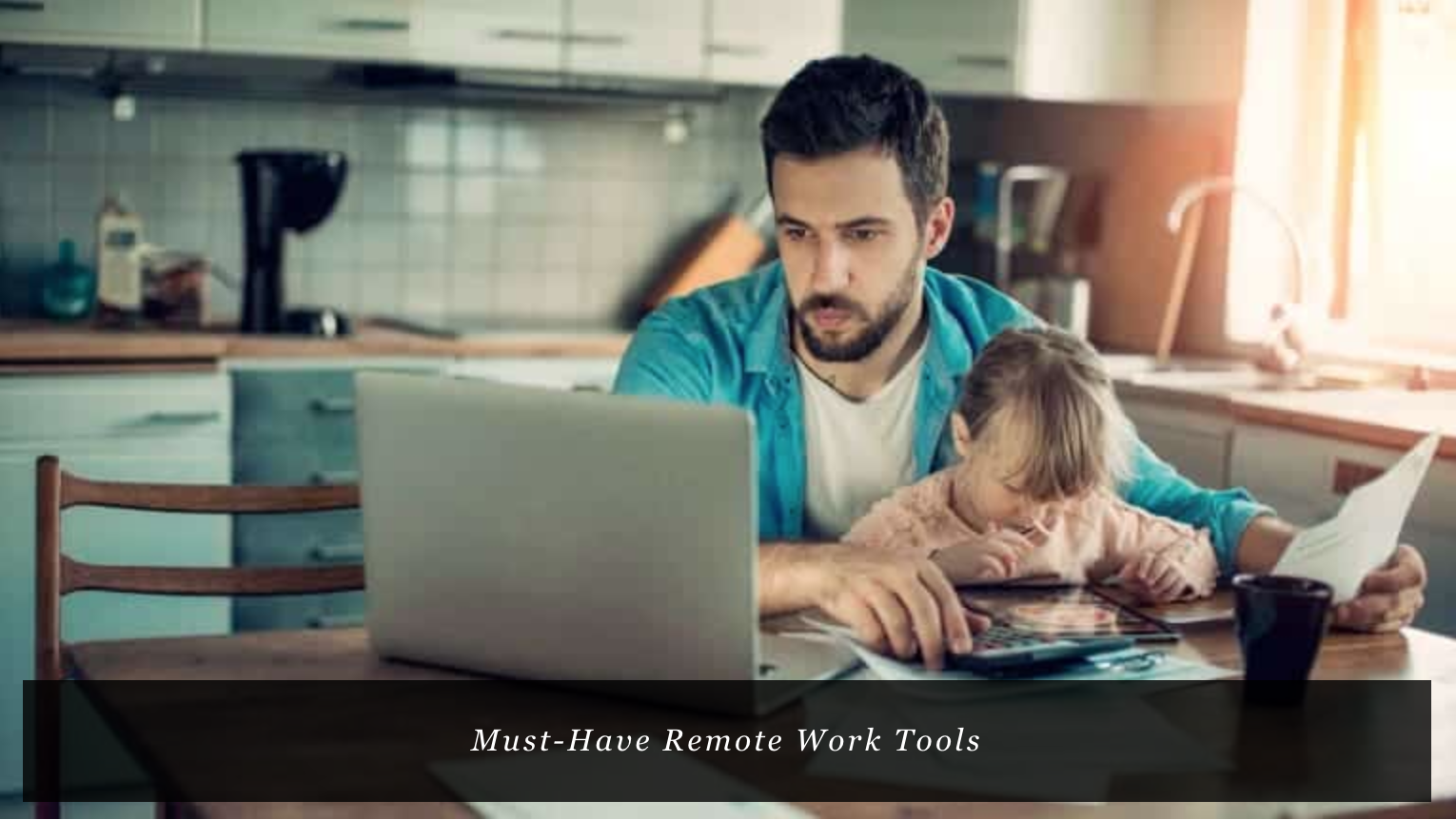 33 Must-Have Remote Work Tools