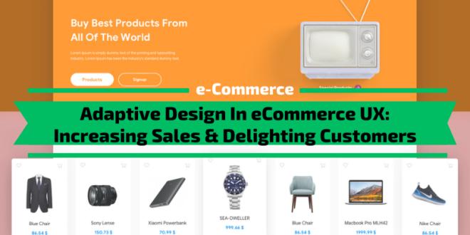 Adaptive Design In eCommerce UX