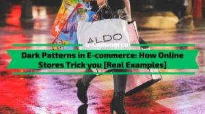 Dark Patterns in E-commerce