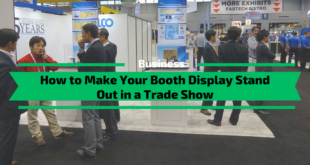 How to Make Your Booth Display Stand Out in a Trade Show
