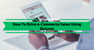 How To Drive e-Commerce Sales Using Quizzes