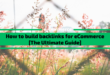 How to build backlinks for eCommerce [The Ultimate 2020 Guide]