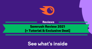 Semrush Review 2021 + Tutorial and Exclusive deal