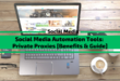 Social Media Automation Tools: Private Proxies [Uses, Benefits, Guide]