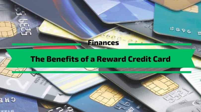 The Benefits of a Reward Credit Card