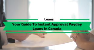 Your Guide To Instant Approval Payday Loans In Canada