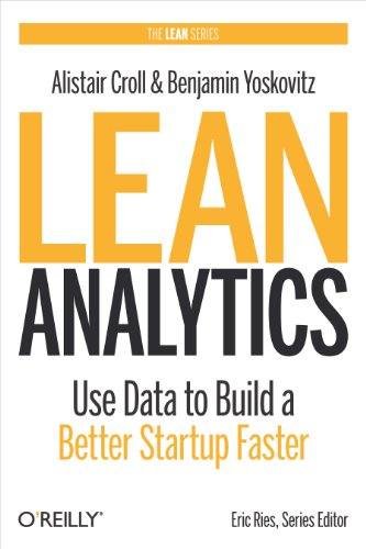 Alistair Croll - Lean Analytics