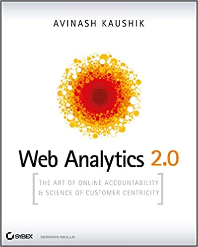 Avinash Kaushik - Web Analytics 2.0