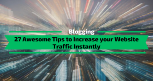 Awesome Tips to Increase your Website Traffic Instantly