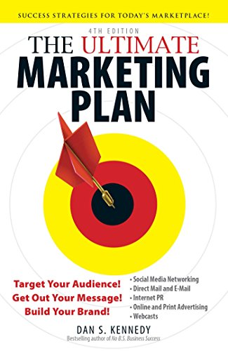 Dan S. Kennedy - The Ultimate Marketing Plan
