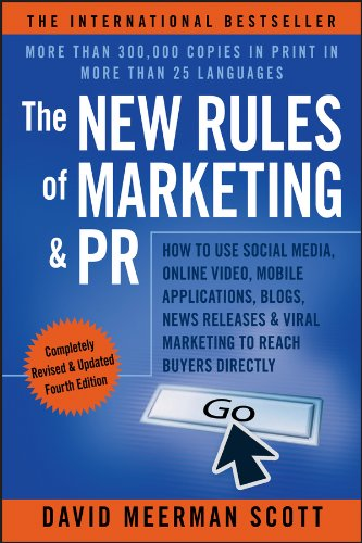 David Meerman Scott - The New Rules of Marketing & PR