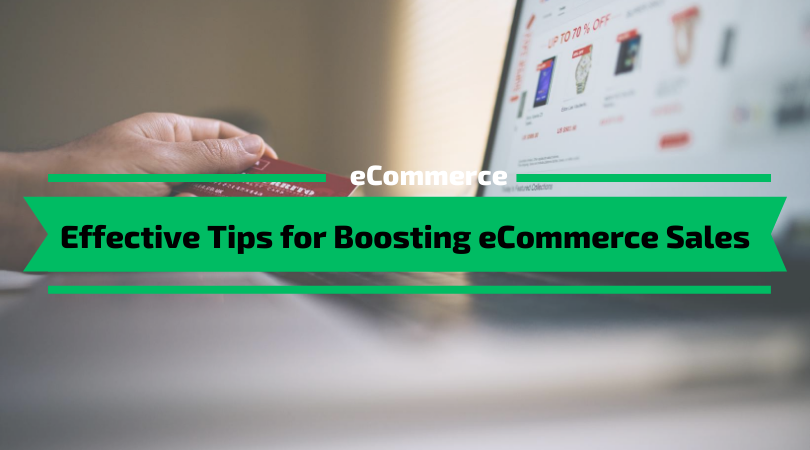 Effective Tips for Boosting eCommerce Sales