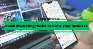 Email Marketing Hacks To Grow Your Business