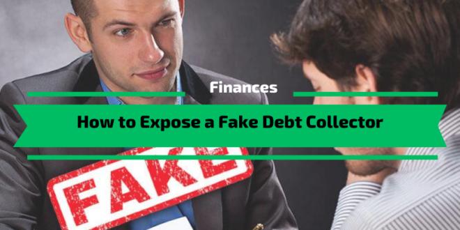 How to Expose a Fake Debt Collector