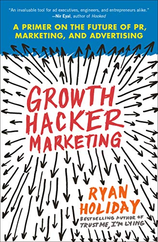 Ryan Holiday - Growth Hacker Marketing