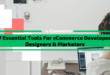 47 Essential eCommerce Tools for Developers, Marketers & Designers [with Video Tutorials]