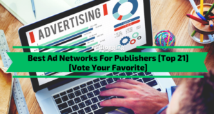 Best Ad Networks For Publishers [Top 21]