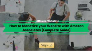 How to Monetize your Website with Amazon Associates Program