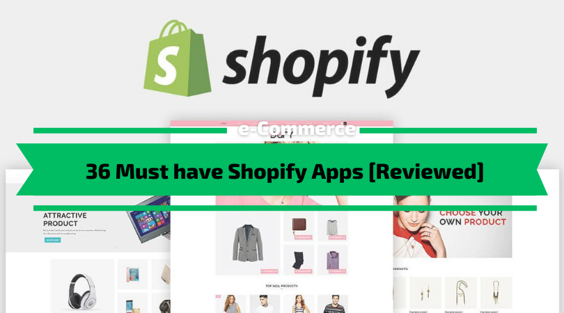 Must have Shopify Apps