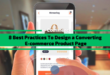 8 Best Practices to Design a Converting E-Commerce Product Page