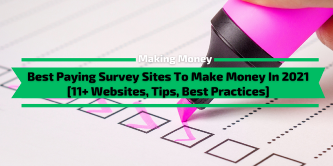 Best Paying Survey Sites To Make Money