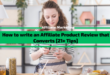 How to Write an Affiliate Product Review That Drives Sales in 2021