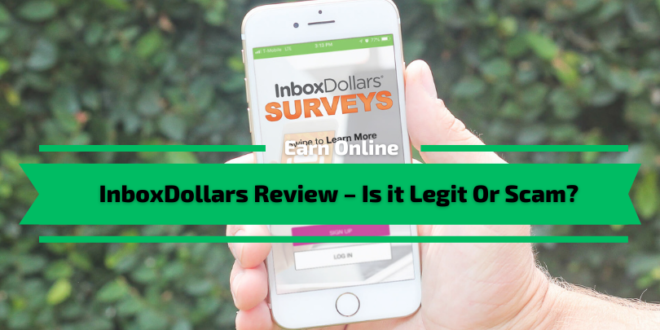 InboxDollars Review - Is it Legit Or Scam