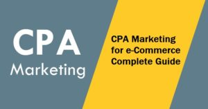 CPA Marketing for eCommerce
