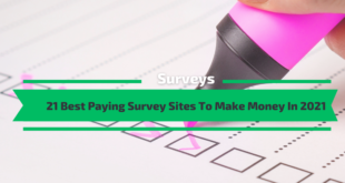 Best Paying Survey Sites To Make Money In 2021