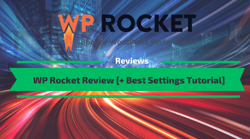 Read the WP Rocket Review