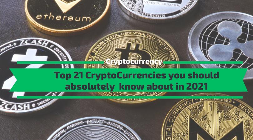 Top Cryptocurrencies 2021