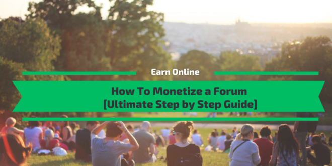 How To Monetize a Forum [12 Proven Methods with Examples]