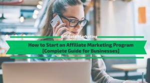 How to Start an Affiliate Marketing Program