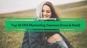 The Best CPA Marketing Courses