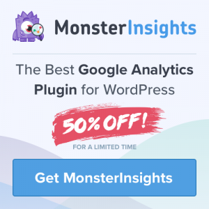 Get Monster Insights - One of the best Analytics Plugin for WordPress