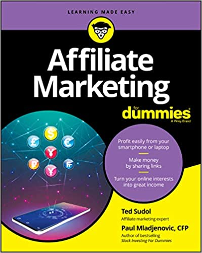 Affiliate Marketing For Dummies by Ted Sudol and Paul Mladjenovic