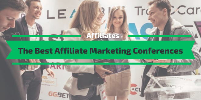 The Best Affiliate Marketing Conferences
