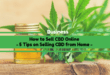 How to Sell CBD Online: 5 Tips on Selling CBD from Home